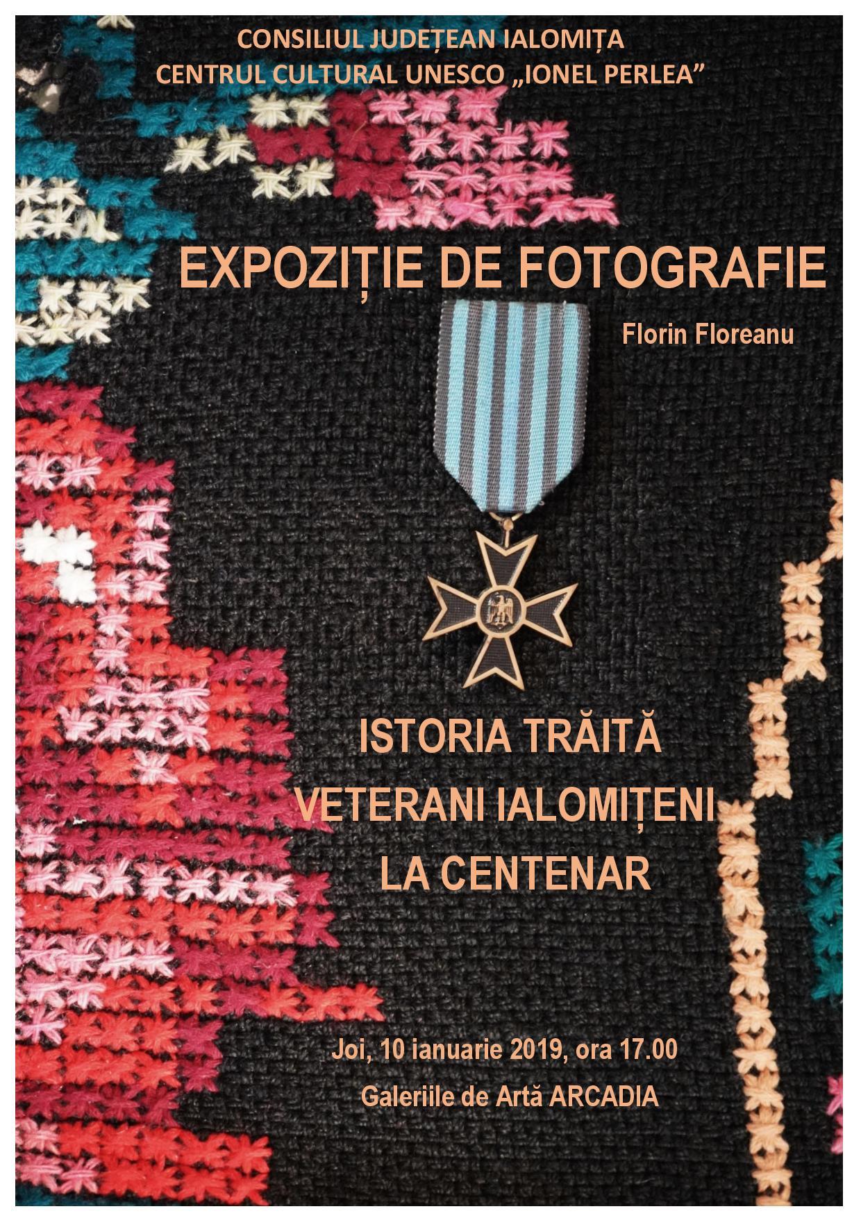 """Vernisaj şi lansare album """"Istoria trăită. Veterani ialomiţeni la Centenar"""", 10 ianuarie 2019"""