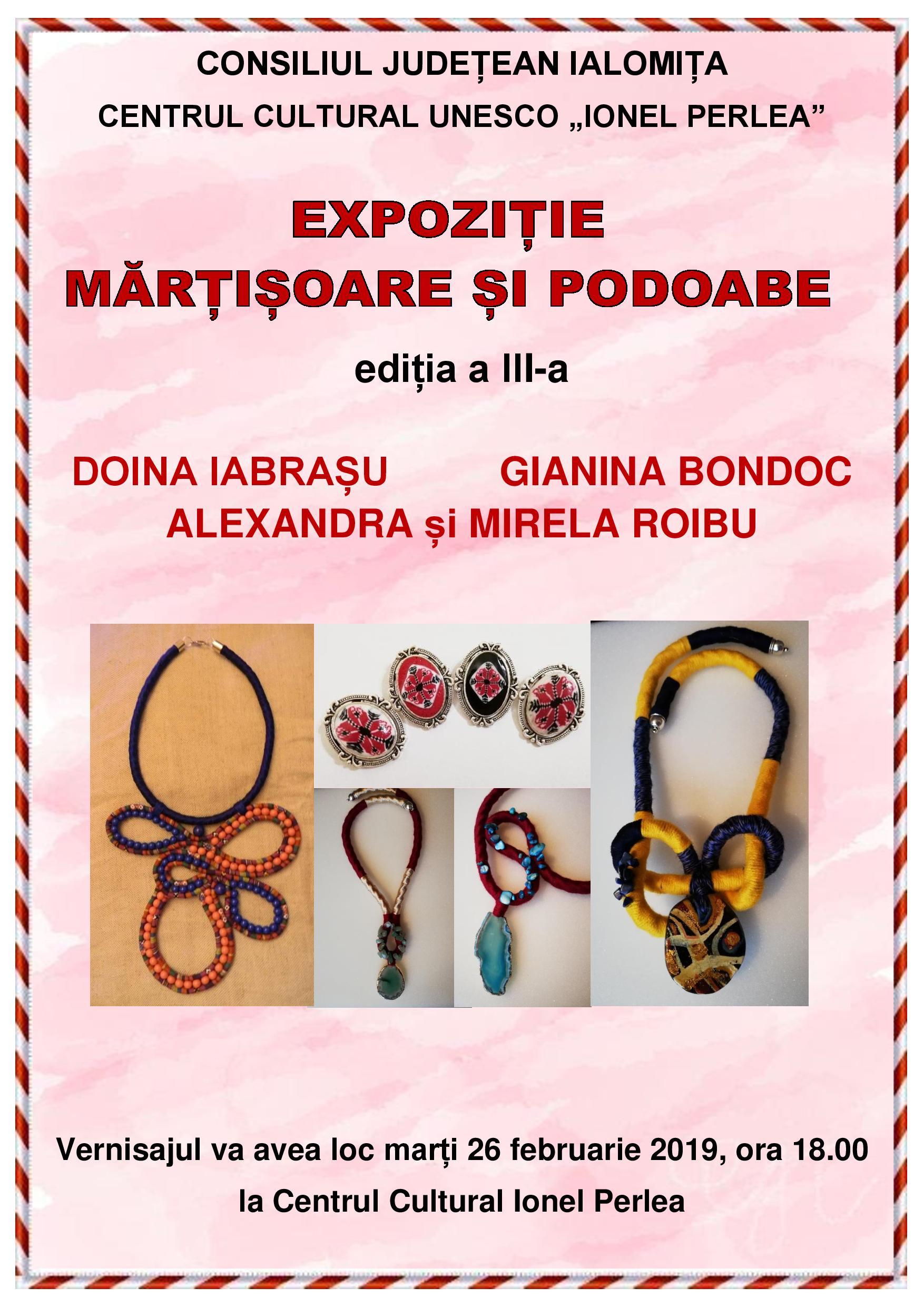 Expoziție mărțișoare și podoabe, ediția a III-a, 26 februarie 2019