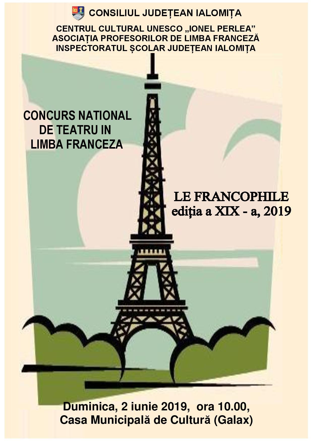 Concurs de teatru în limba franceză, 2 iunie 2019, ora 10.00, Casa Municipală de Cultură (Galax)