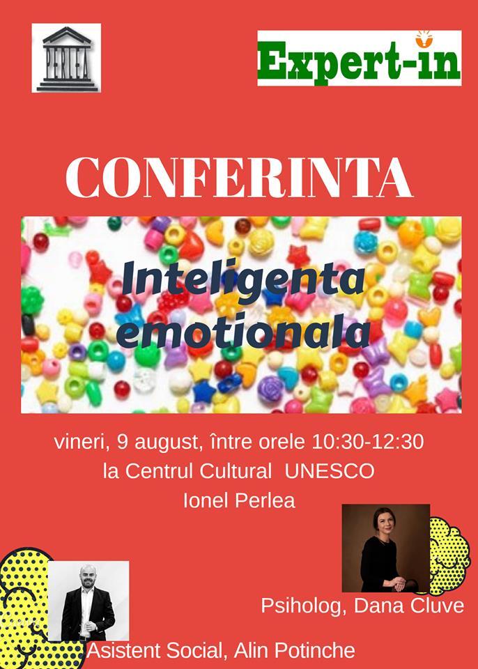 """Conferință – Inteligența emoțională, 9 august 2019, ora 10:30, Centrul Cultural ,,Ionel Perlea"""""""