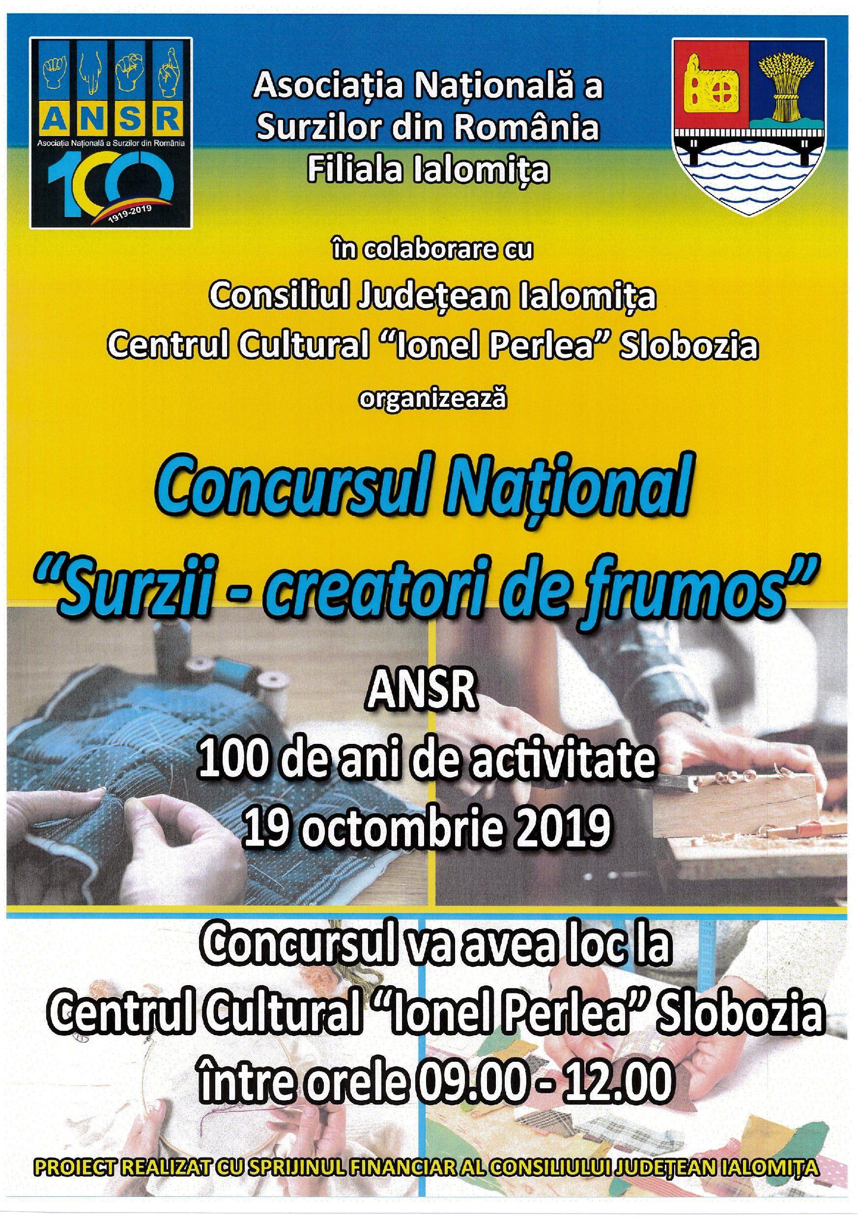 """Concursul Național ,,Surzii – creatori de frumos"""", 19 octombrie 2019, ora 09:00, Centrul Cultural ,,Ionel Perlea"""""""