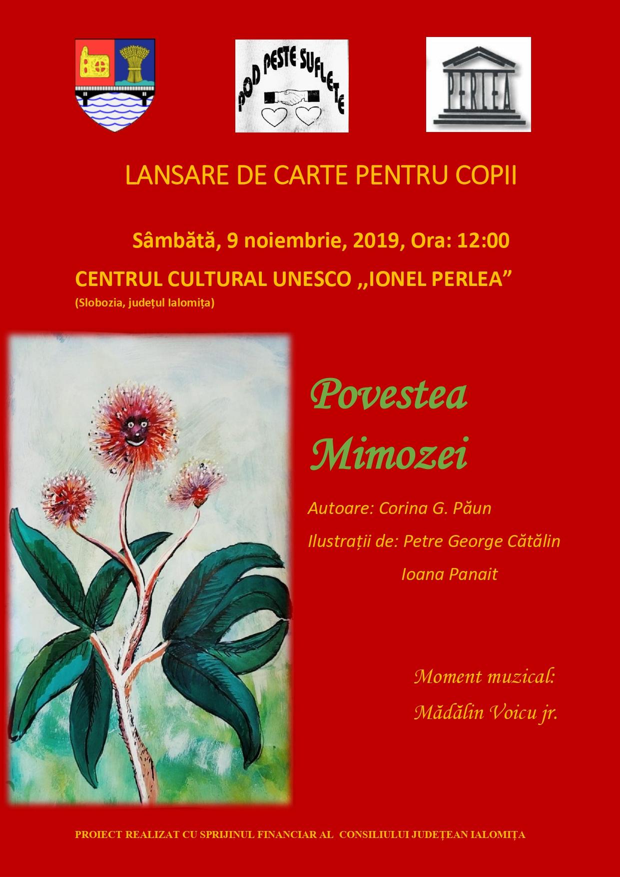 """Lansare de carte pentru copii – Povestea Mimozei, 9 noiembrie 2019, ora 12:00, Centru Cultural ,, Ionel Perlea"""""""
