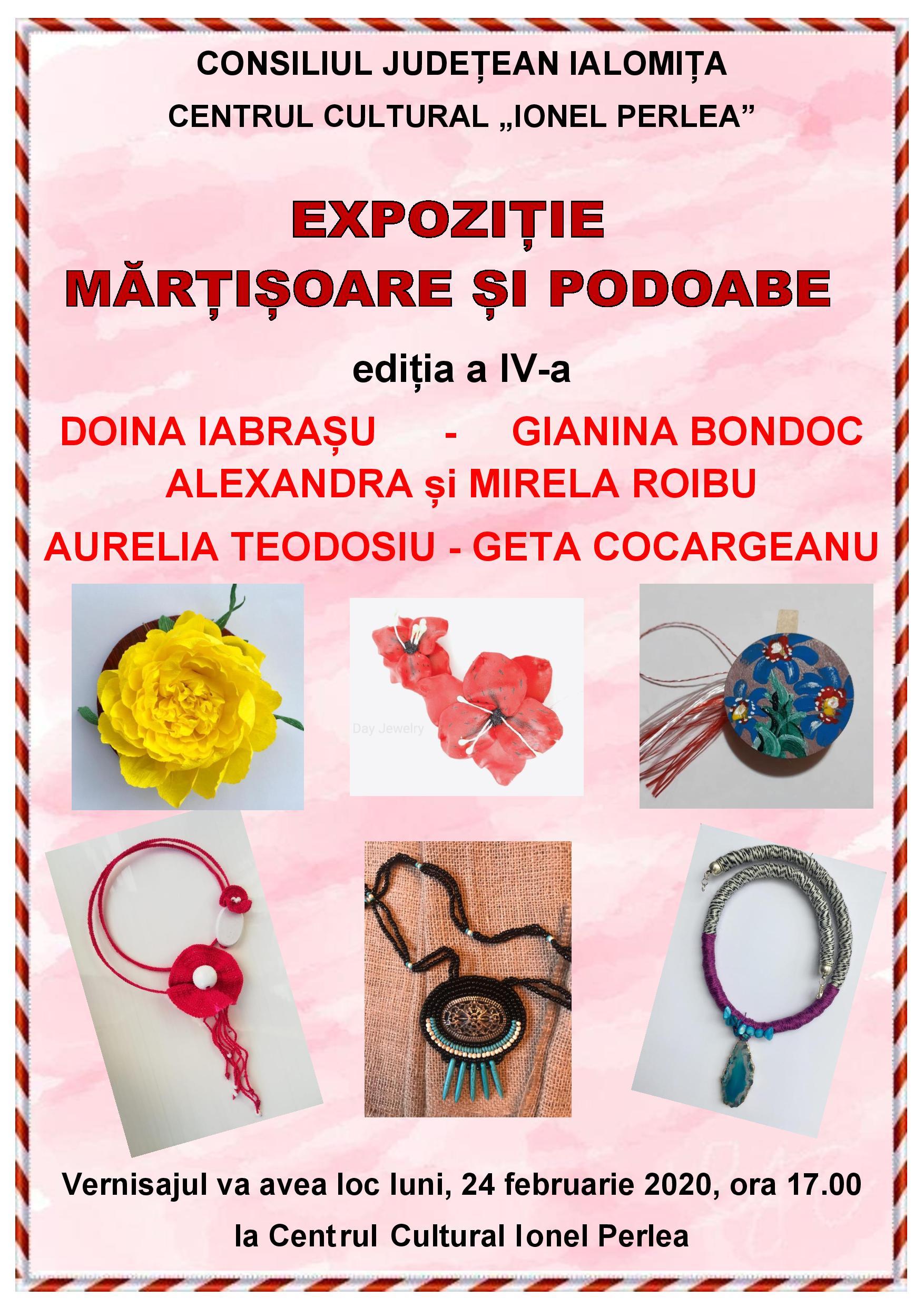 """Expoziţie mărţişoare şi podoabe, 24 februarie 2020, ora 17:00, Centrul Cultural ,,Ionel Perlea"""""""