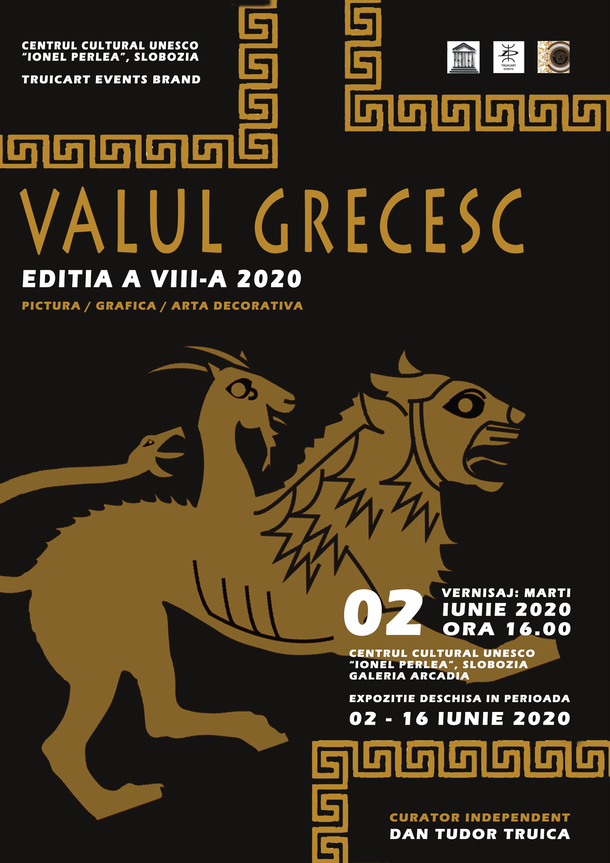 """Expoziţie de pictură ,, VALUL GRECESC"""", ediţia a VIII-a, 2 iunie 2020"""