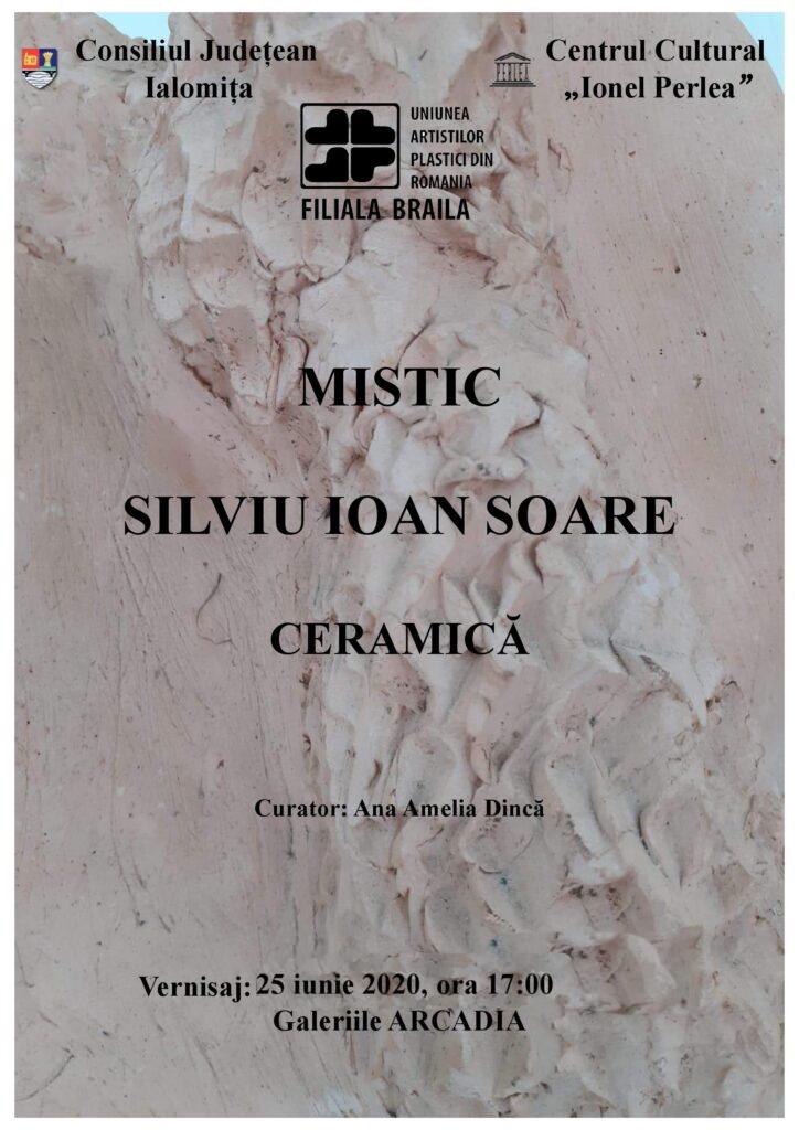 Mistic – Ceramică – Silviu Ioan Soare, 25 iunie 2020, ora 17:00, Galeriile Arcadia