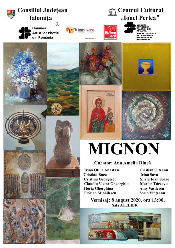 """Expoziție – """"MIGNON"""", 8 august 2020, ora 13:00, Sala Atelier, Centrul Cultural """"Ionel Perlea"""""""