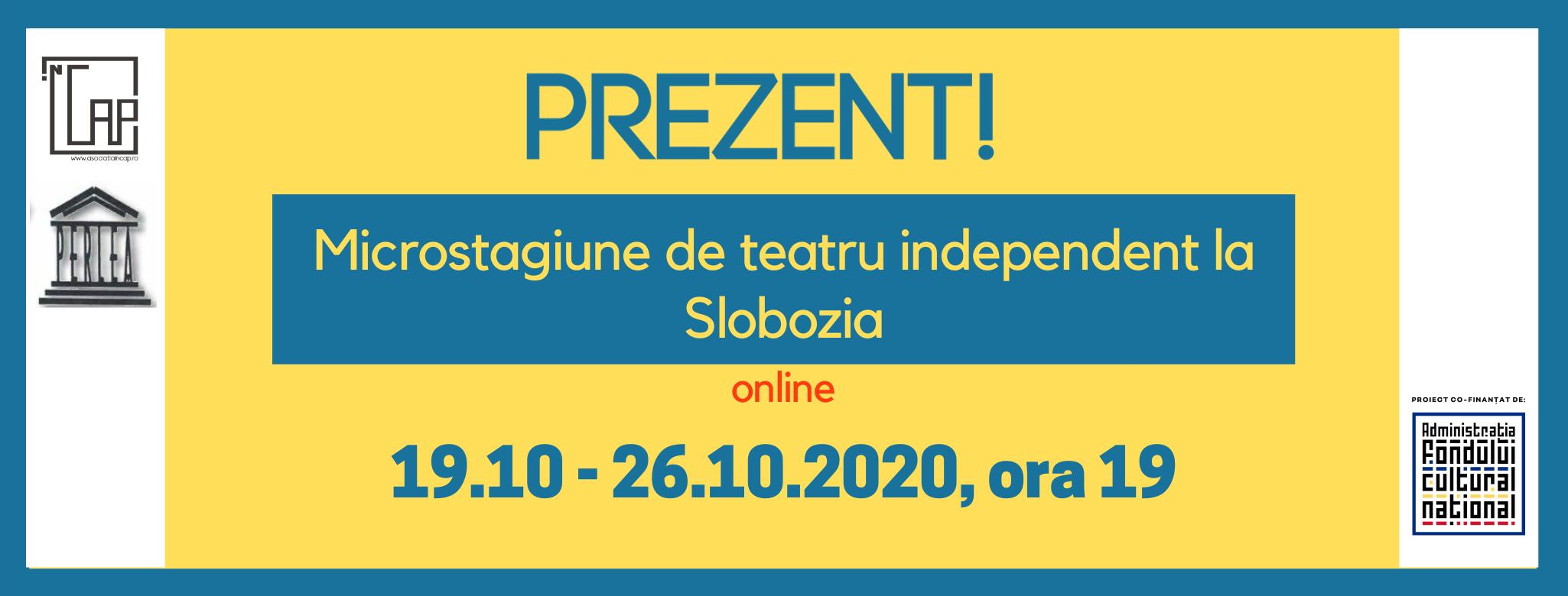 Microstagiune de teatru independent la Slobozia, online, 19.10 – 26.10.2020, ora 19:00