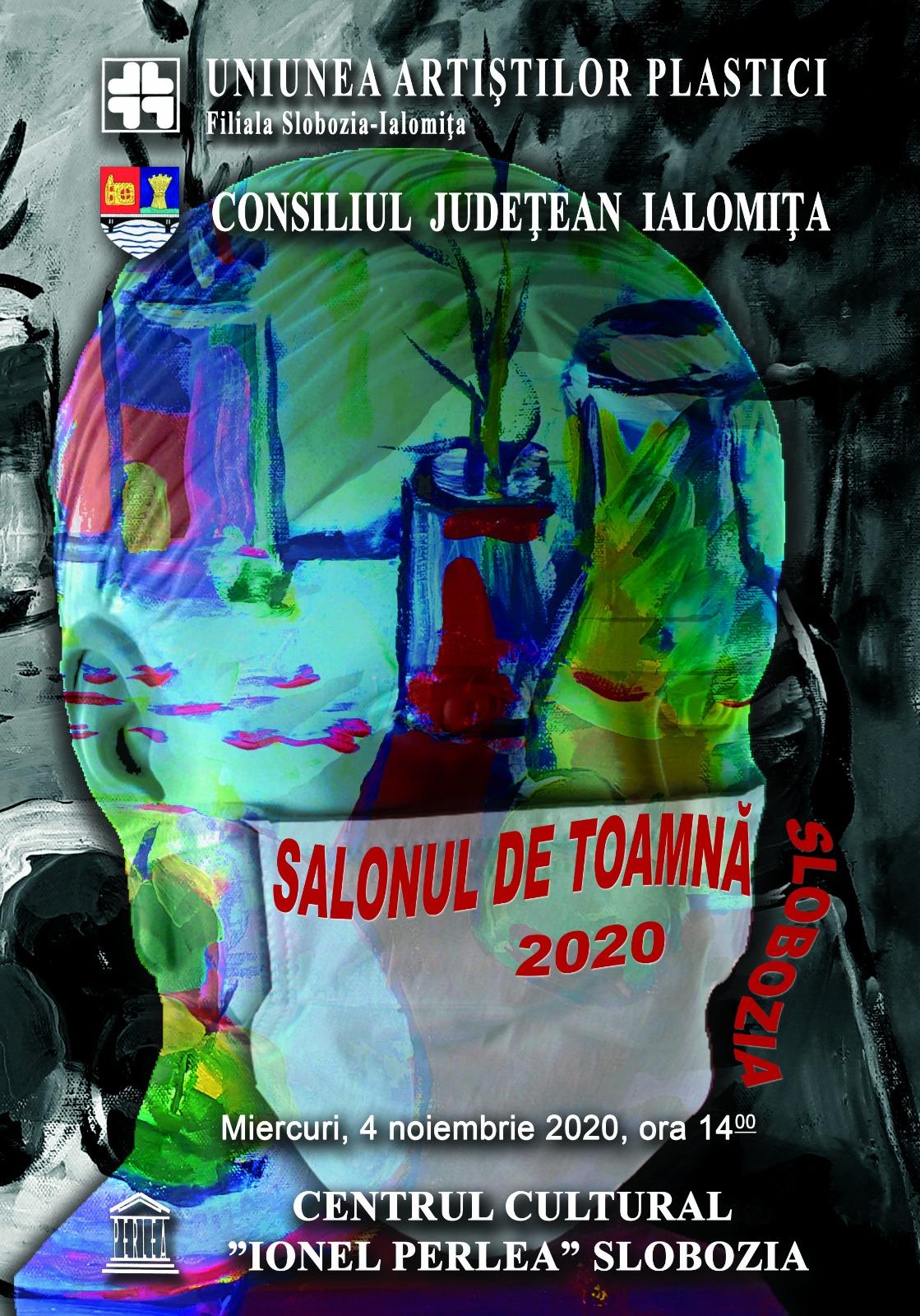 """Expoziţie de pictură – Salonul de toamnă 2020, 4 noiembrie 2020, ora 14:00, Galeriile Arcadia, Centrul Cultural ,,Ionel Perlea"""""""