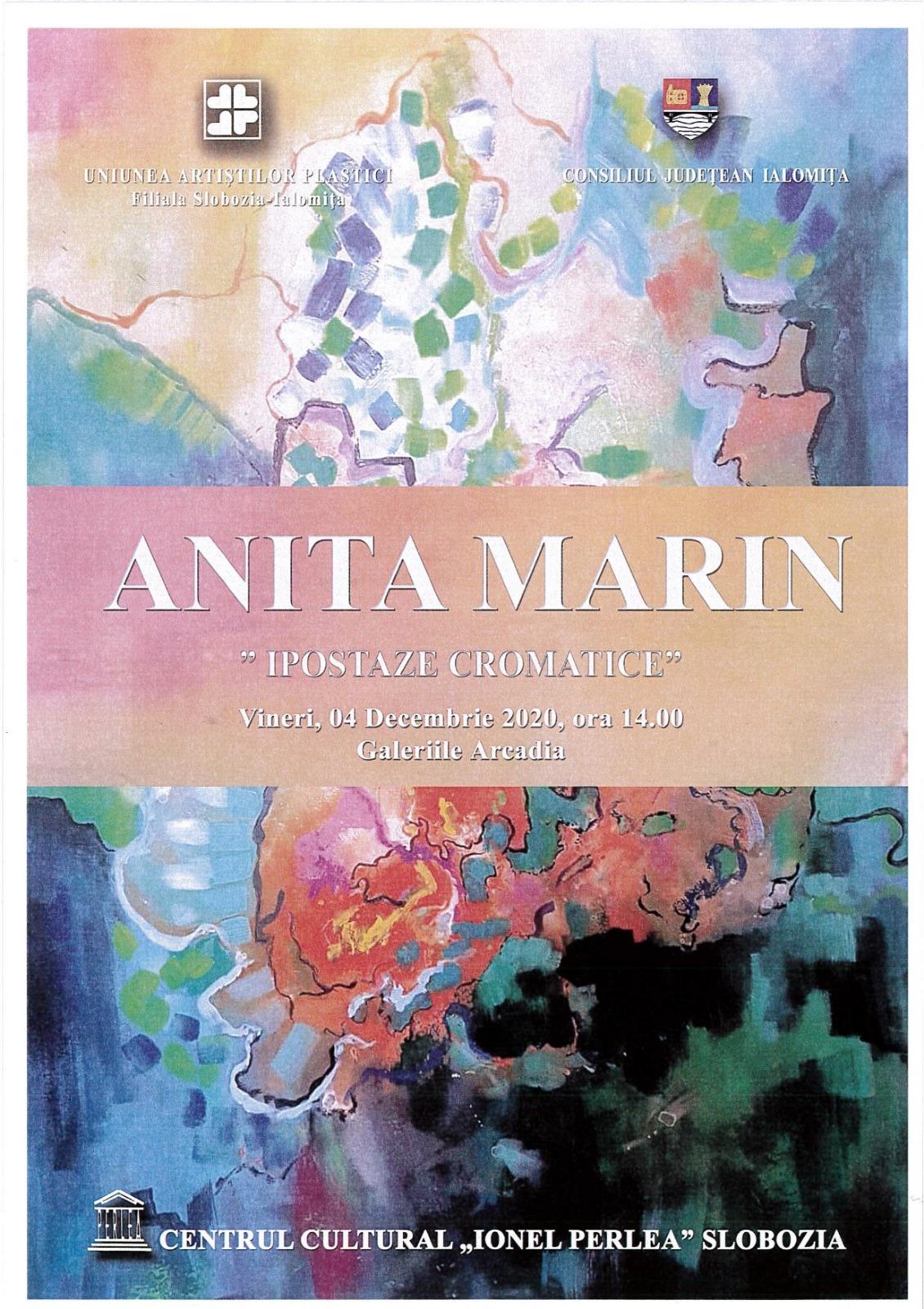 """Expoziție de pictură, Anita Marin – ,,IPOSTAZE CROMATICE"""", 4 decembrie 2020, ora 14:00, Galeriile Arcadia, Centrul Cultural ,,Ionel Perlea"""""""