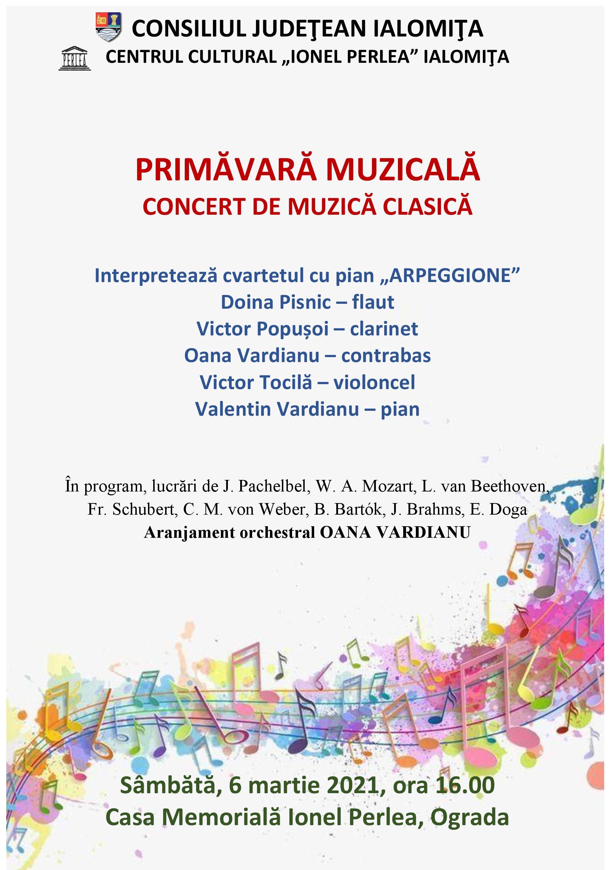 Concert de muzică clasică – Primăvară muzicală, 6 martie 2021, ora 16:00, Casa Memorială Ionel Perlea, Ograda