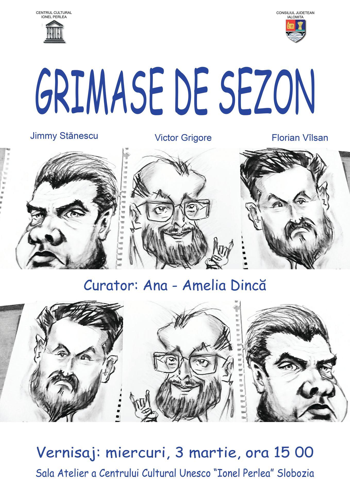 "GRIMASE DE SEZON – 3 martie 2021 ora 15:00, Sala Atelier, Centrul Cultural ,,Ionel Perlea"""