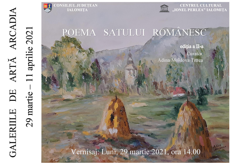 """Poema satului românesc – Expoziţie de pictură, 29 martie 2021 ora 14:00, Galeriile Arcadia, Centrul Cultural ,,Ionel Perlea"""""""