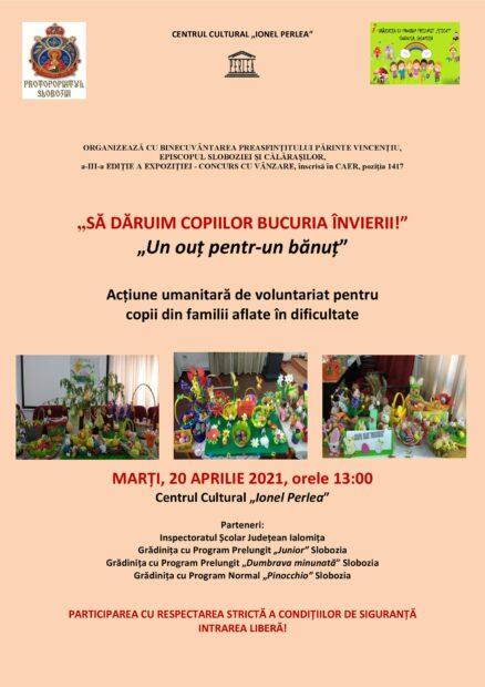 """Acțiune umanitară de voluntariat pentru copii din familii aflate în dificultate – Să dăruim copiilor bucuria Învierii! – 20 aprilie 2021 ora 13:00, Centrul Cultural ,,Ionel Perlea"""""""