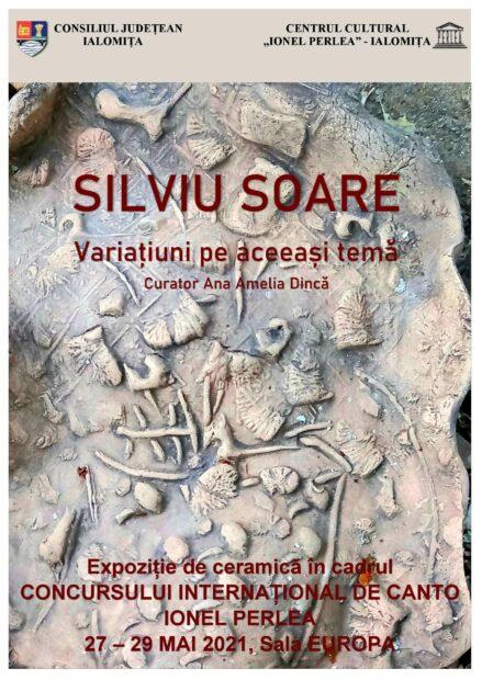 """Expoziţie de ceramică – Silviu Soare – """"Variaţiuni pe aceeaşi temă"""", 27 mai – 5 iunie 2021, Sala Europa"""