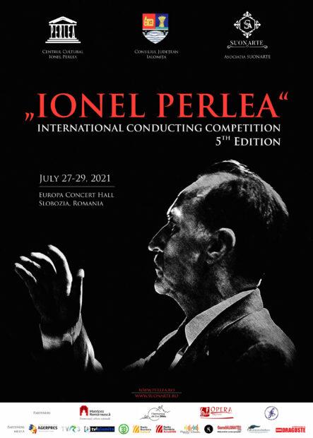 """CONCURSUL INTERNAȚIONAL DE DIRIJAT IONEL PERLEA, Sala de Concerte """"Europa"""" – Centrul Cultural """"Ionel Perlea"""" Slobozia – 27-29 iulie, 2021"""