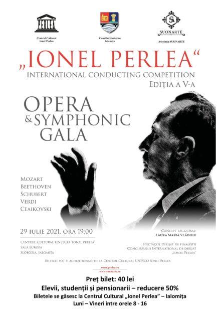 """OPERA & SYMPHONIC GALA, 29 iulie 2021, ora 19:00, Sala de concerte """"Europa"""""""